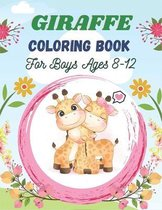 GIRAFFE Coloring Book For Boys Ages 8-12