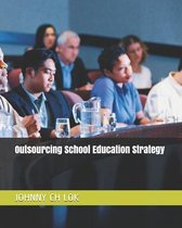 Outsourcing School Education Strategy