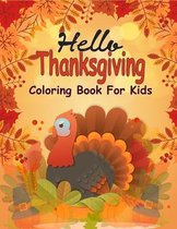 Hello Thanksgiving Coloring Book For Kids