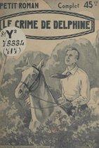 Le crime de Delphine