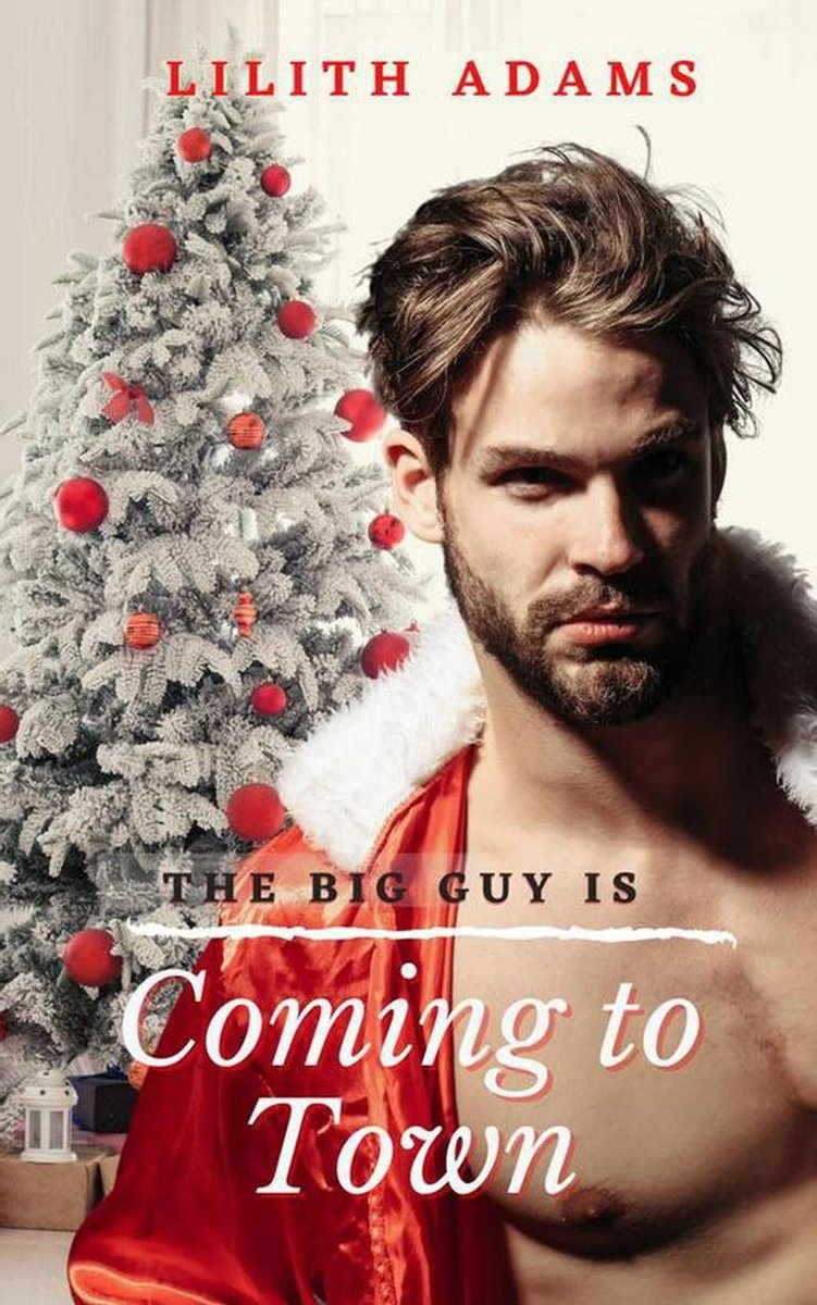 The Big Guy Is Coming to Town