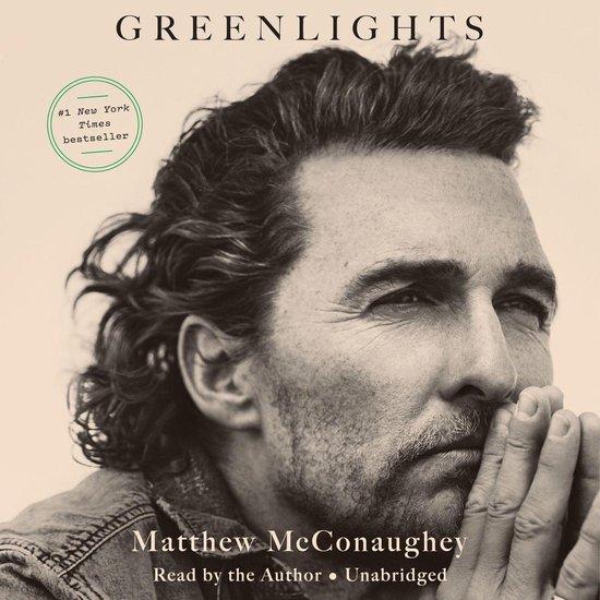 Boek cover Greenlights van Matthew Mcconaughey (Onbekend)
