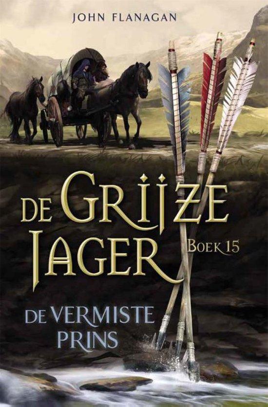 Boek cover De Grijze Jager 15 -   De vermiste prins van John Flanagan (Paperback)