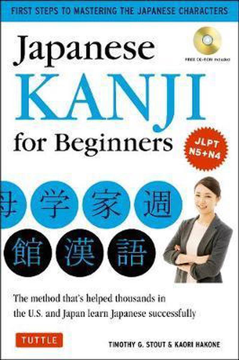 Japanese Kanji for Beginners - Timothy G. Stout