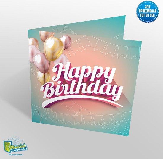 Happy Birthday Muziekkaart – spreek zelf in – 60 seconden