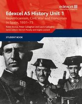 Boek cover Edexcel GCE History Unit 1 E/F4 Republicanism, Civil War and Francoism in Spain, 1931 van Peter Callaghan