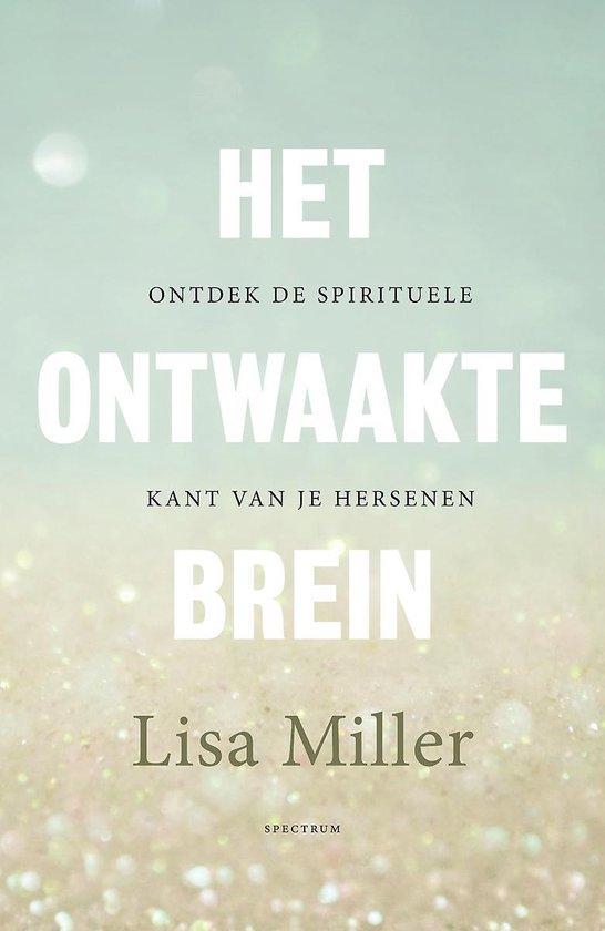 Boek cover Het ontwaakte brein van Lisa Miller (Paperback)