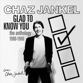 Glad to Know You - The Anthology 1980-1986