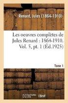 Les oeuvres completes de Jules Renard