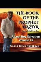 A Lost Boy's Salvation Volume #2