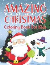 AMAZING CHRISTMAS Coloring Book For Kids