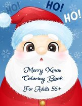 Merry Xmas Coloring Book For Adults 56+