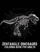 ZENTANGLE DINOSAURS Coloring Book For Adults