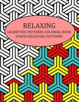 Relaxing Geometric Patterns Coloring Book Stress Relieving Patterns