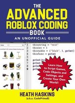 The Advanced Roblox Coding Book: An Unofficial Guide