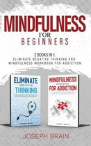Mindfulness for Beginners: 2 Books in 1