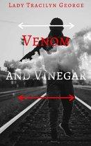 Venom and Vinegar