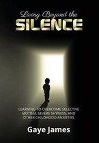 Living Beyond the Silence