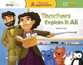 Teachers Explain It All