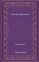 Five Children And It - Original Edition