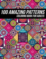100 Amazing Pattern Coloring Book for Adults