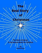 The Real Story of Christmas: The Story of Jesus