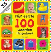 Mijn eerste 100  -   Mijn eerste 100 woorden flapjesboek