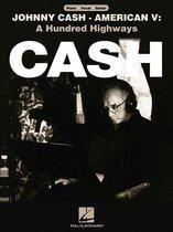 Johnny Cash - American V: A Hundred Highways (Songbook)