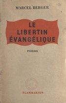 Le libertin évangélique