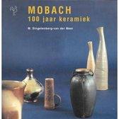 Mobach 100 jaar keramiek