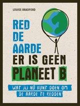 Het kleine boek  -   Red de aarde er is geen planeet B