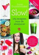 Slow! - 175 recepten voor de slowjuicer