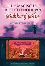 Bakkerij Bliss 1 - Het magische receptenboek van Bakkerij Bliss
