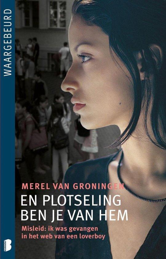 Boek cover En plotseling ben je van hem van Merel van Groningen (Onbekend)