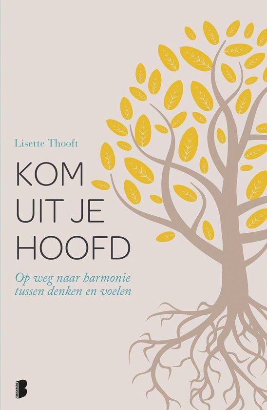 Boek cover Kom uit je hoofd van Lisette Thooft