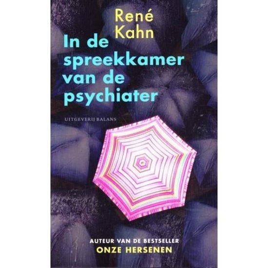 Boek cover In De Spreekkamer Van De Psychiater van Rene Kahn (Paperback)