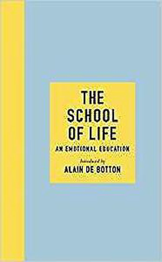 Boek cover The School of Life van Alain de Botton (Paperback)