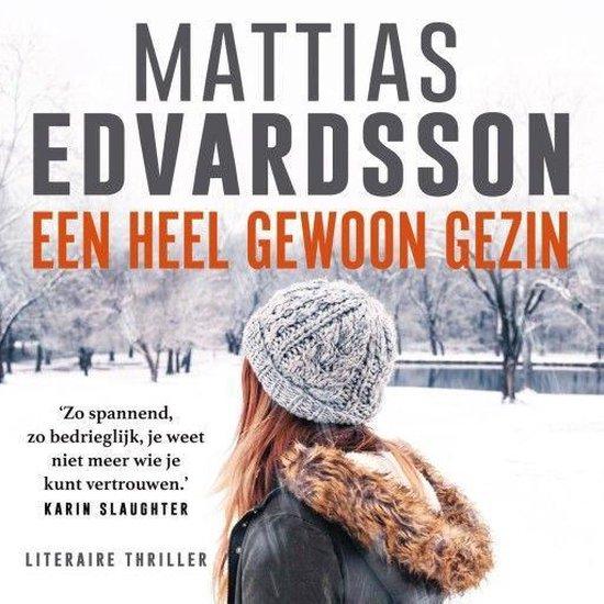 Boek cover Een heel gewoon gezin van Mattias Edvardsson (Onbekend)