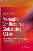 Managing Conflicts in a Globalizing ASEAN