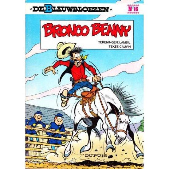 Cover van het boek 'Blauwbloezen 16 Bronco Benny'