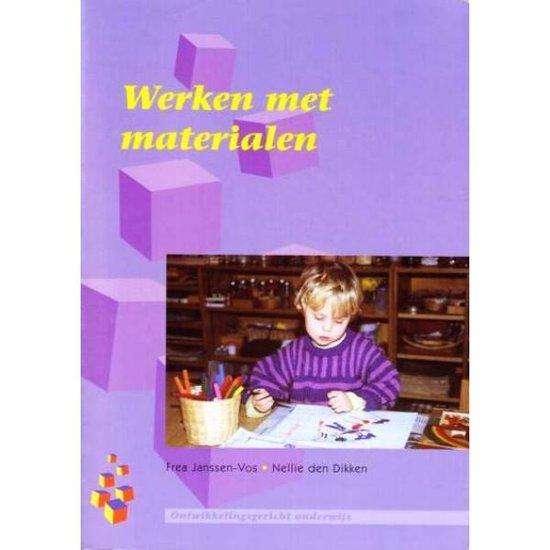 Boek cover Werken met materialen van Frea Janssen-Vos & Nellie den Di (Paperback)