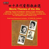 Hong Kong Philharmonic Orch/Sie Yip - Movie Themes Of The 40s