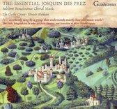 The Clerks Group & Edward Wickham - The Essential Josquin Des Prez
