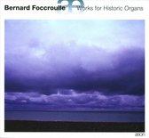 Bernard Foccroulle - Organ Works