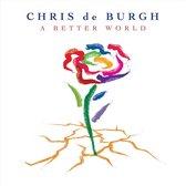 Burgh Chris De - A Better World
