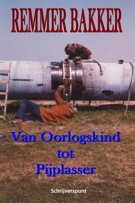 Cover van het boek 'Van oorlogskind tot pijplasser'