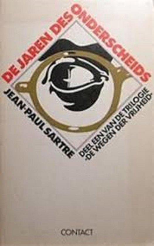 Boek cover De jaren des onderscheids van Jean-Paul Sartre (Paperback)