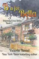 B is for Bella - LARGE PRINT