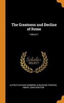 The Greatness and Decline of Rome; Volume 1