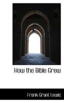 How the Bible Grew